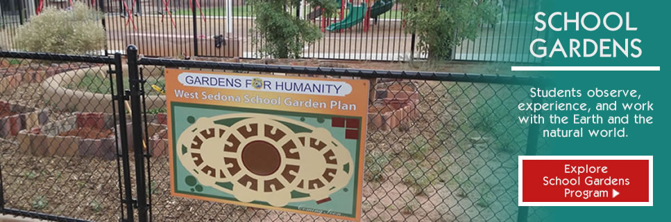 SCHOOL GARDENS PROGRAM | West Sedona School